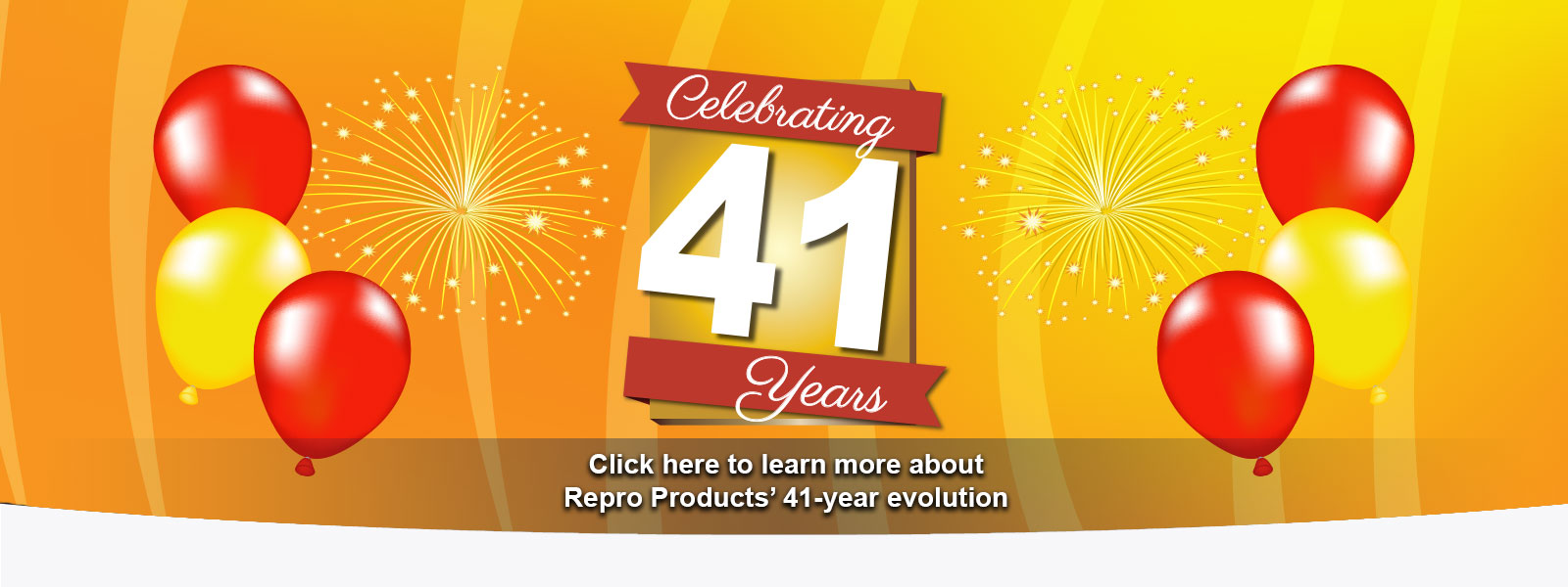 Repro Products Celebrates 41 Years