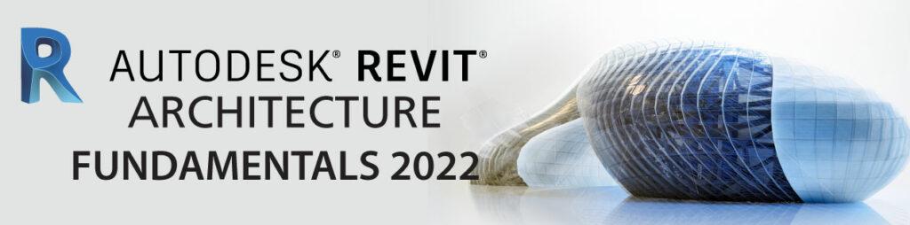 Revit 2022 Fundamentals